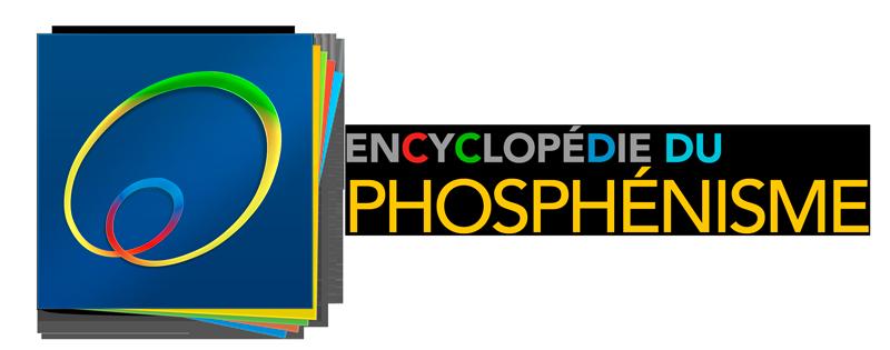 Encyclopédie du PHOSPHÉNISME